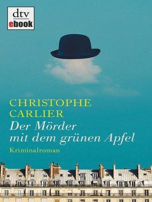 cover image of Der Mörder mit dem grünen Apfel