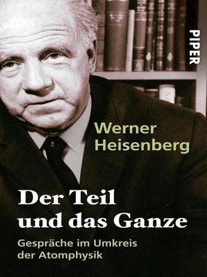 cover image of Der Teil und das Ganze