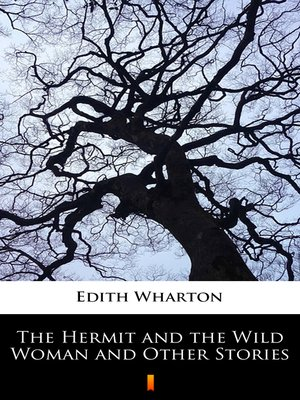 cover image of The Hermit and the Wild Woman and Other Stories