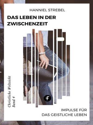 cover image of Das Leben in der Zwischenzeit