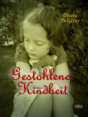 cover image of Gestohlene Kindheit