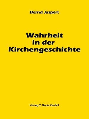 cover image of Wahrheit in der Kirchengeschichte