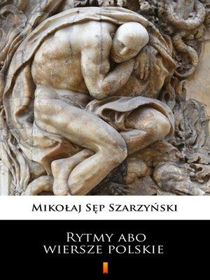 cover image of Rytmy abo wiersze polskie