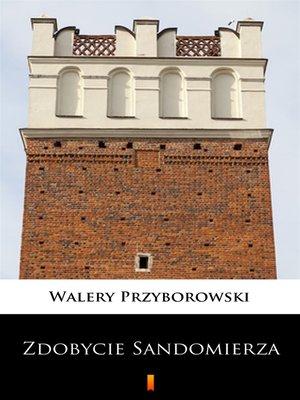 cover image of Zdobycie Sandomierza