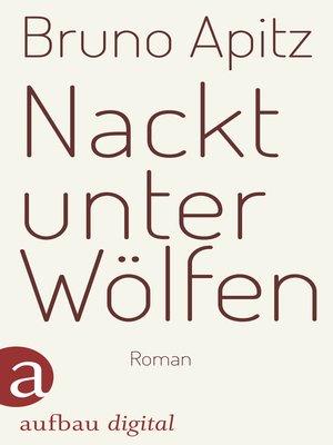 cover image of Nackt unter Wölfen