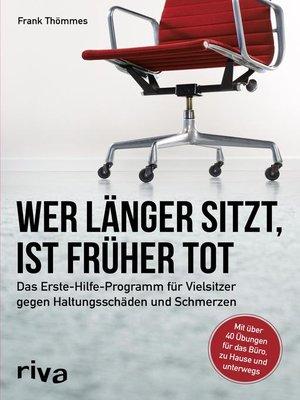 cover image of Wer länger sitzt, ist früher tot