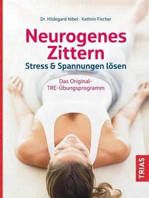 cover image of Neurogenes Zittern