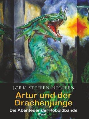 cover image of Artur und der Drachenjunge