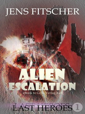cover image of Last Heroes (ALIEN ESCALATION 1)