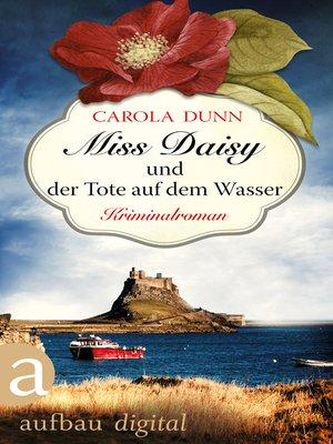 cover image of Miss Daisy und der Tote auf dem Wasser