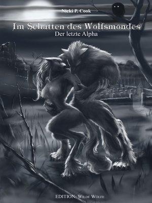 cover image of Im Schatten des Wolfsmondes