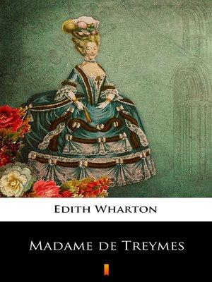 cover image of Madame de Treymes