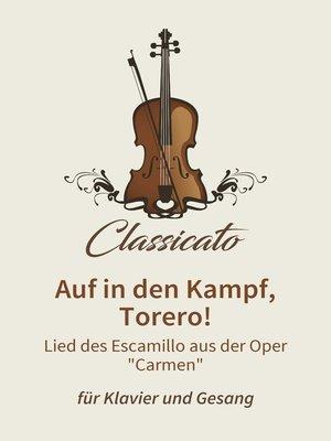 cover image of Auf in den Kampf, Torero!
