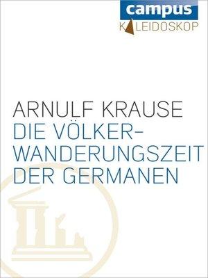 cover image of Die Völkerwanderungszeit der Germanen