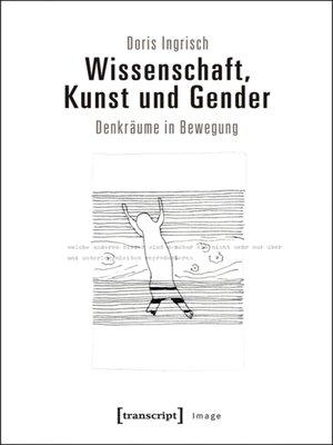cover image of Wissenschaft, Kunst und Gender
