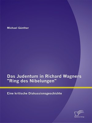 """cover image of Das Judentum in Richard Wagners """"Ring des Nibelungen"""""""
