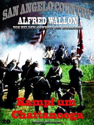 cover image of Kampf um Chattanooga (San Angelo Country)