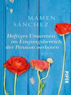 cover image of Heftiges Umarmen im Eingangsbereich der Pension verboten