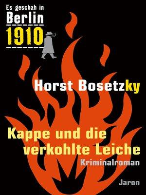 cover image of Kappe und die verkohlte Leiche