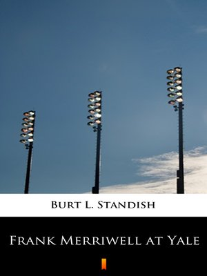 cover image of Frank Merriwell at Yale