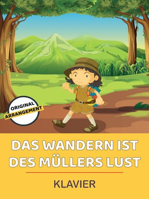 cover image of Das Wandern ist des Müllers Lust