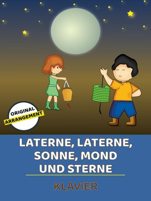cover image of Laterne, Laterne, Sonne, Mond und Sterne