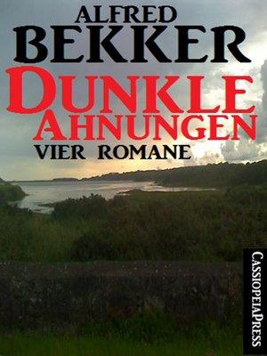cover image of Dunkle Ahnungen (Vier unheimliche Romane)