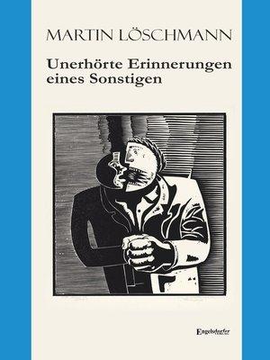 cover image of Unerhörte Erinnerungen eines Sonstigen