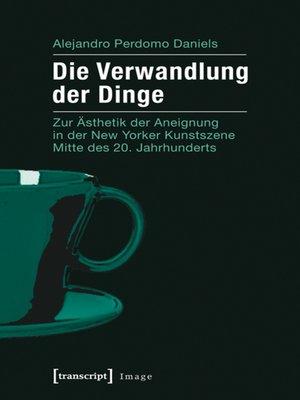cover image of Die Verwandlung der Dinge