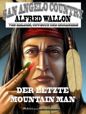 cover image of Der letzte Mountain Man (San Angelo Country)