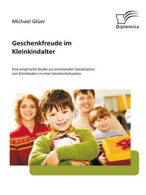 cover image of Geschenkfreude im Kleinkindalter