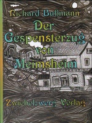 cover image of Der Gespensterzug von Meimsheim