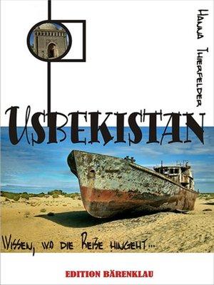 cover image of Usbekistan--wissen, wo die Reise hingeht