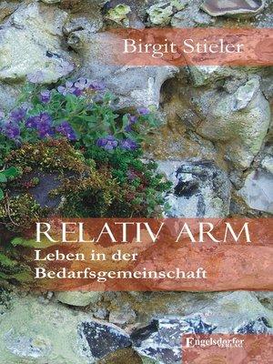 cover image of Relativ arm. Leben in der Bedarfsgemeinschaft