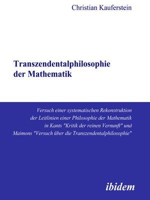 cover image of Transzendentalphilosophie der Mathematik