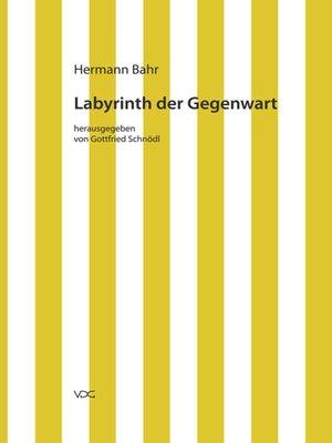 cover image of Labyrinth der Gegenwart