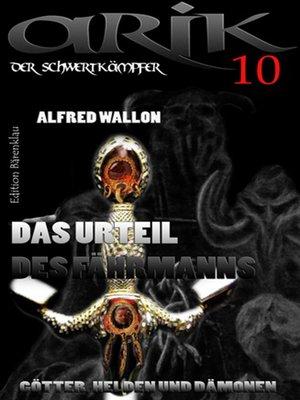 cover image of Arik der Schwertkämpfer 10