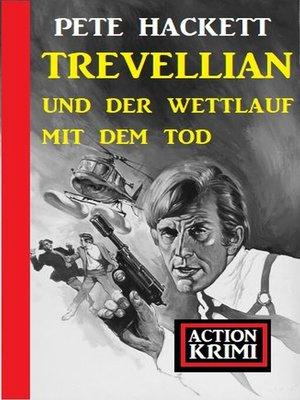 cover image of Trevellian und der Wettlauf mit dem Tod