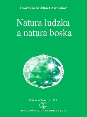 cover image of Natura ludzka a natura boska