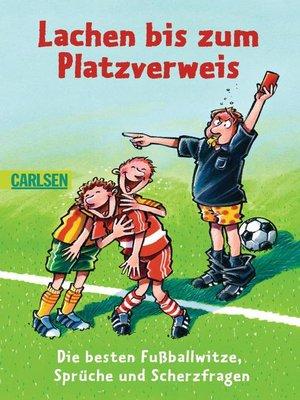 cover image of Lachen bis zum Platzverweis
