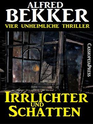 cover image of Irrlichter und Schatten (Vier unheimliche Thriller)