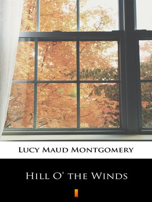 cover image of Hill O' the Winds