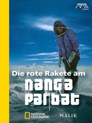 cover image of Die rote Rakete am Nanga Parbat