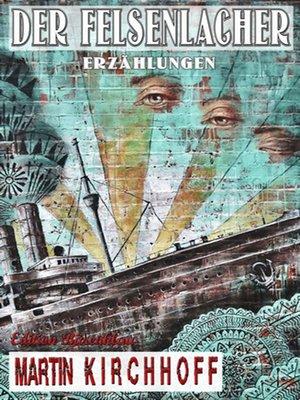 cover image of Der Felsenlacher