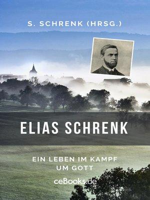 cover image of Elias Schrenk