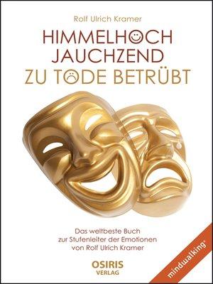 cover image of Himmelhoch jauchzend--zu Tode betrübt