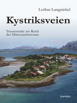 cover image of Kystriksveien. Traumstraße ins Reich der Mitternachtssonne