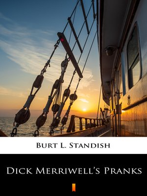 cover image of Dick Merriwell's Pranks