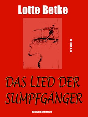 cover image of Das Lied der Sumpfgänger