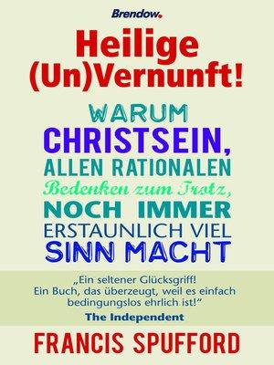 cover image of Heilige (Un)Vernunft!